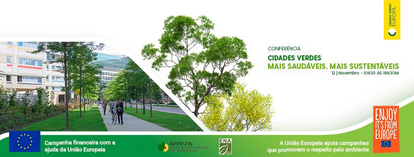 """Conferência """"Cidades Verdes – Mais saudáveis, mais sustentáveis"""""""